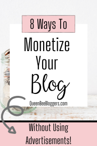 monetizing your blog without advertisements